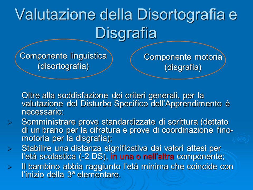 Valutazione della Disortografia e Disgrafia