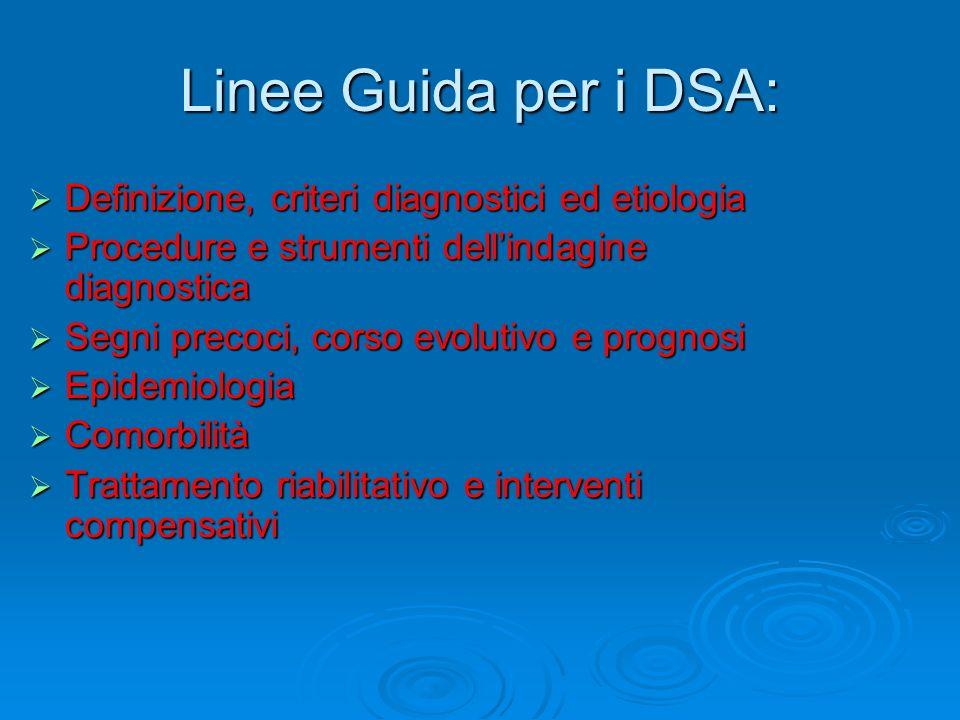 Linee Guida per i DSA: Definizione, criteri diagnostici ed etiologia