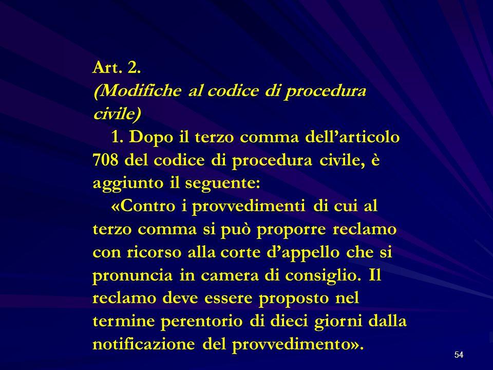 Art. 2.(Modifiche al codice di procedura civile)