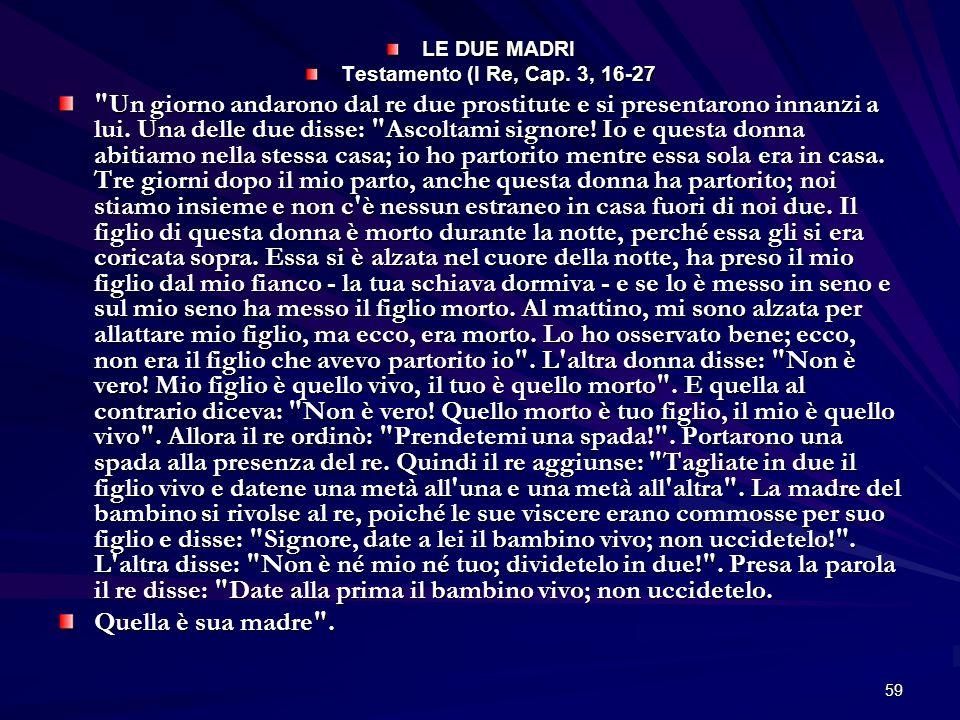 LE DUE MADRITestamento (I Re, Cap. 3, 16-27.