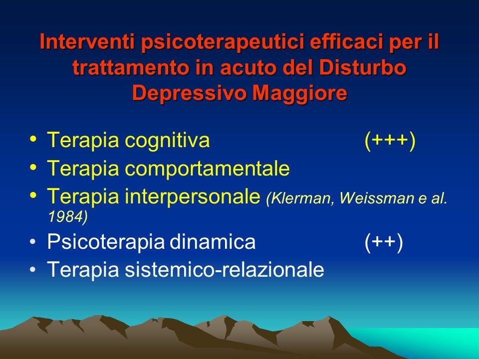 Interventi psicoterapeutici efficaci per il trattamento in acuto del Disturbo Depressivo Maggiore