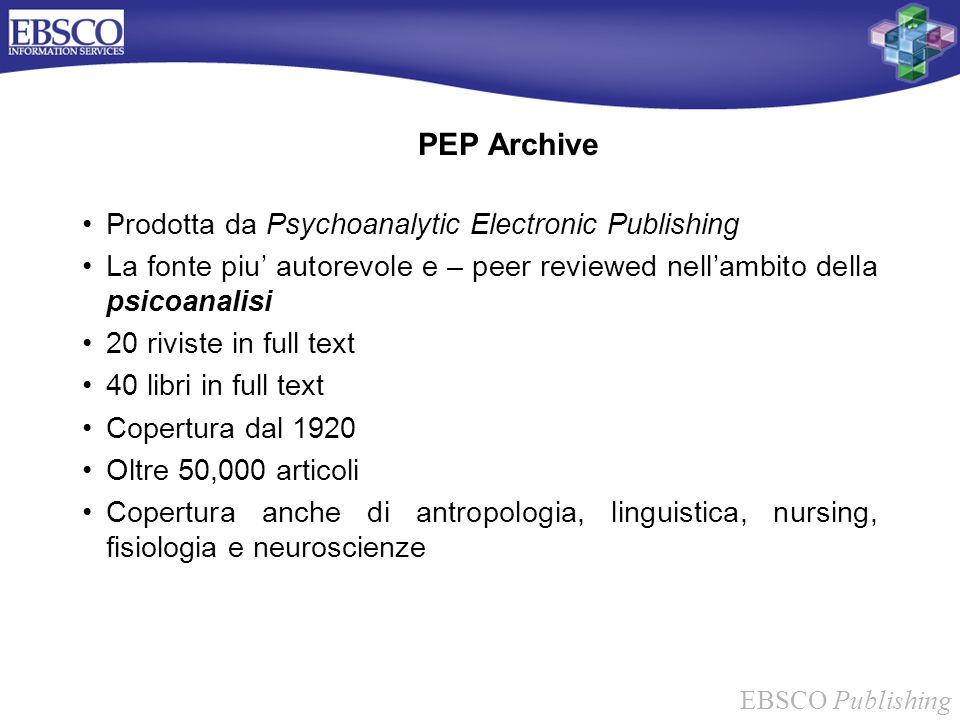 PEP Archive Prodotta da Psychoanalytic Electronic Publishing