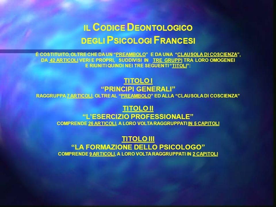 IL CODICE DEONTOLOGICO DEGLI PSICOLOGI FRANCESI