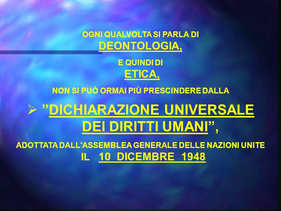 DICHIARAZIONE UNIVERSALE DEI DIRITTI UMANI ,