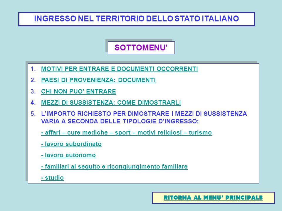 INGRESSO NEL TERRITORIO DELLO STATO ITALIANO SOTTOMENU'