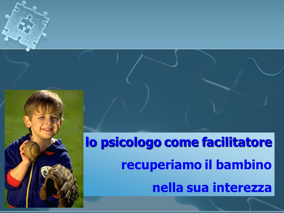 lo psicologo come facilitatore