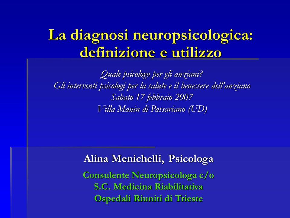 La diagnosi neuropsicologica: definizione e utilizzo