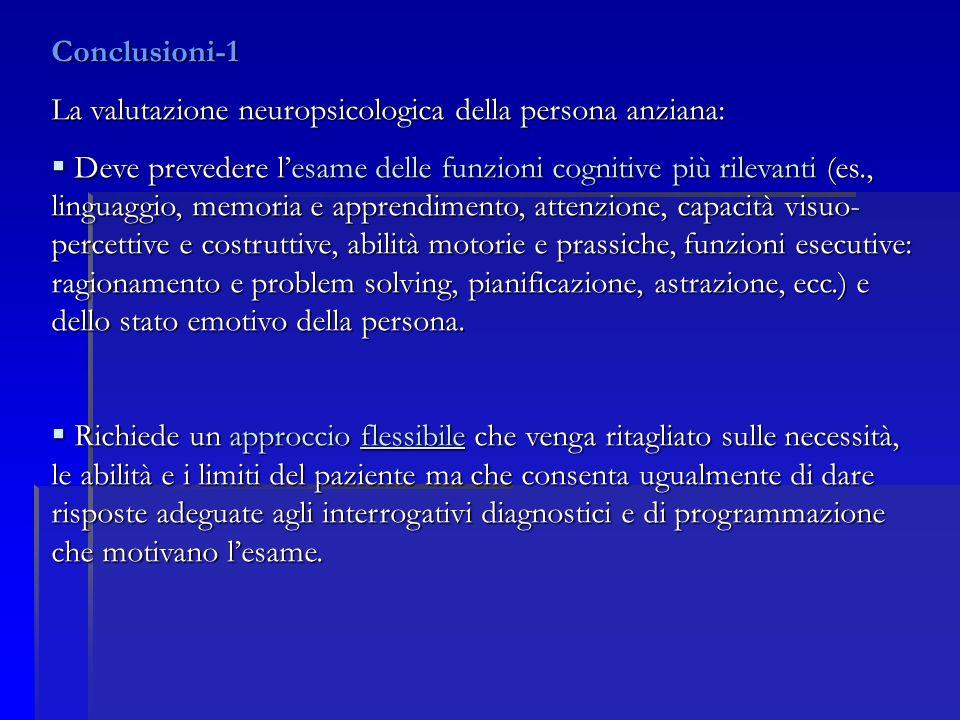 Conclusioni-1 La valutazione neuropsicologica della persona anziana: