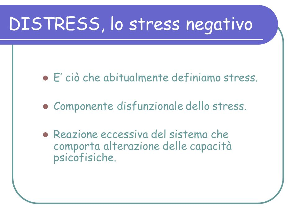 DISTRESS, lo stress negativo