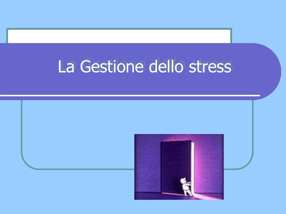 La Gestione dello stress