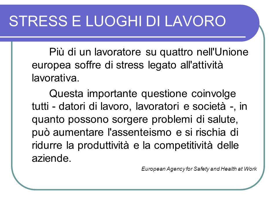 STRESS E LUOGHI DI LAVORO