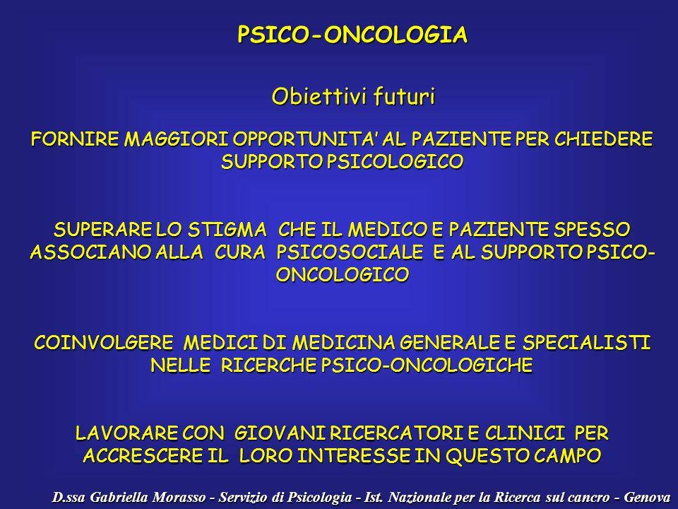 PSICO-ONCOLOGIA Obiettivi futuri