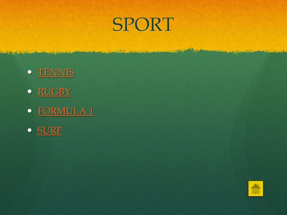 SPORT TENNIS RUGBY FORMULA 1 SURF