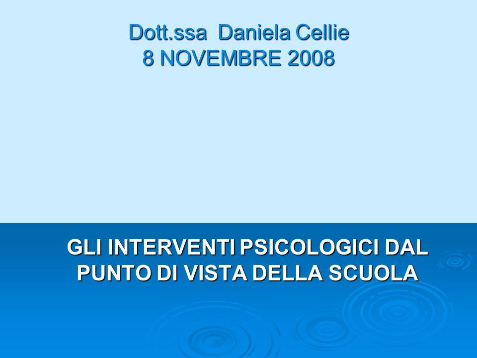 Dott.ssa Daniela Cellie 8 NOVEMBRE 2008