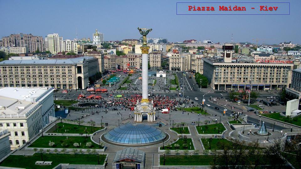 Piazza Maidan - Kiev