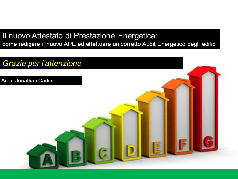 Il nuovo Attestato di Prestazione Energetica: