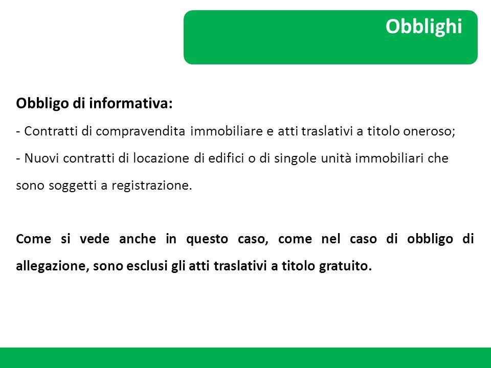 Obblighi Obbligo di informativa: