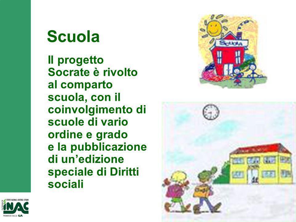 Scuola Il progetto Socrate è rivolto al comparto scuola, con il coinvolgimento di scuole di vario ordine e grado.