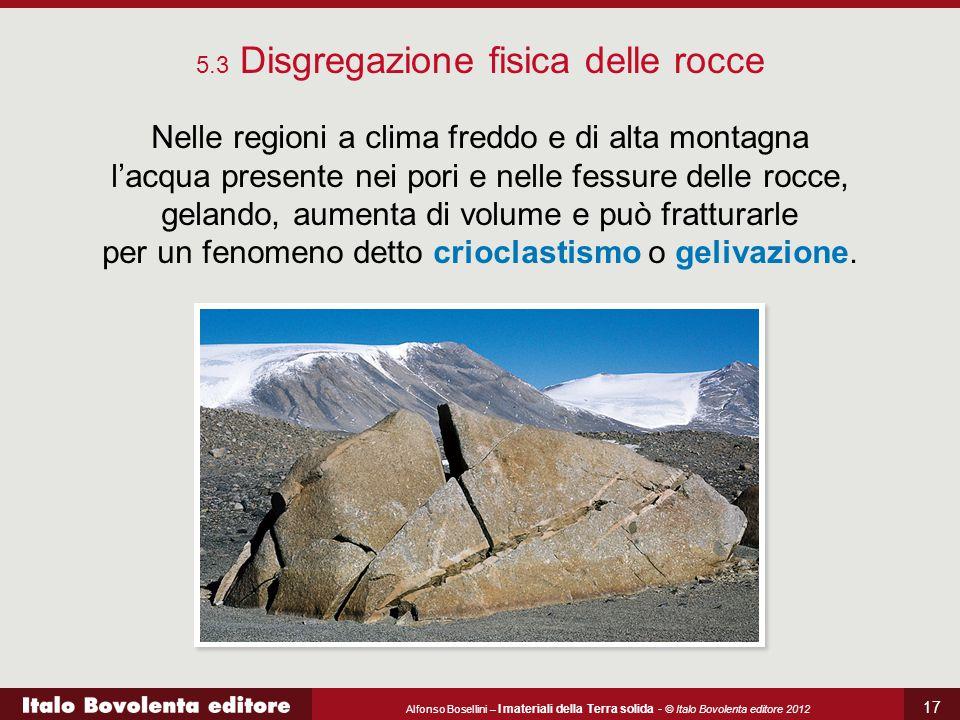 5.3 Disgregazione fisica delle rocce