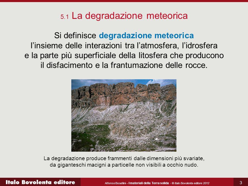 5.1 La degradazione meteorica