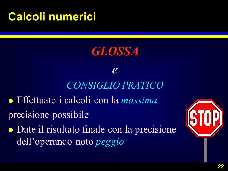 GLOSSA e Calcoli numerici CONSIGLIO PRATICO