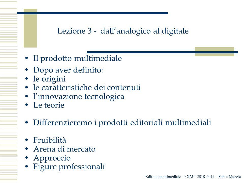 Lezione 3 - dall'analogico al digitale