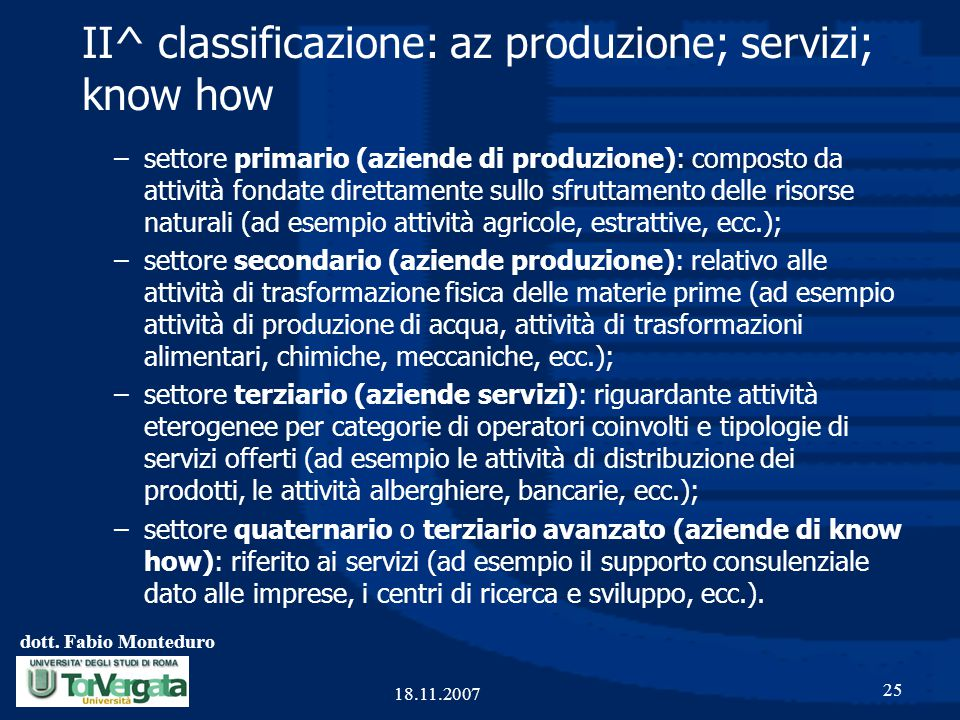 II^ classificazione: az produzione; servizi; know how