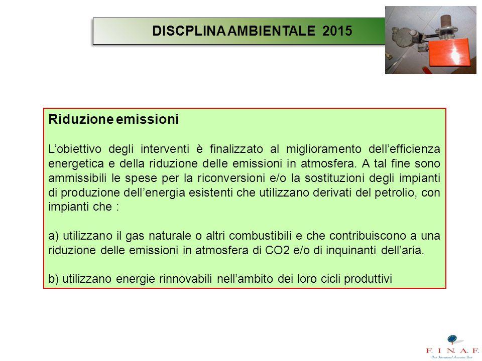 DISCPLINA AMBIENTALE 2015 Riduzione emissioni