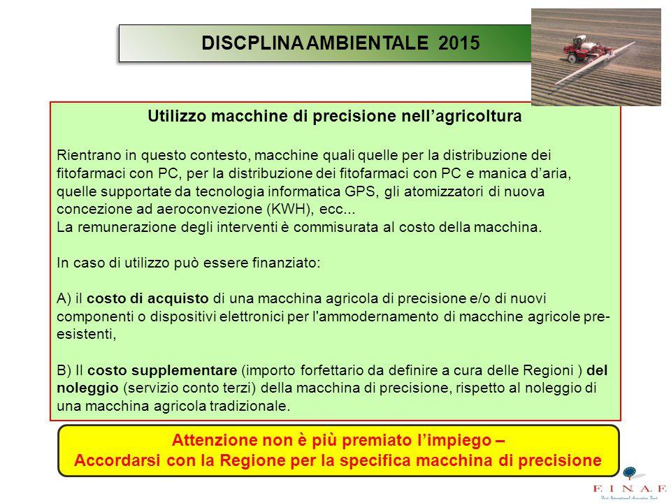 DISCPLINA AMBIENTALE 2015 Utilizzo macchine di precisione nell'agricoltura.