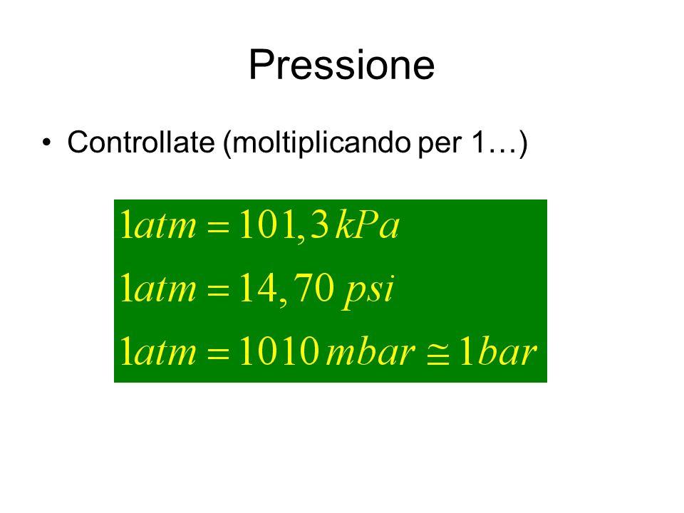 Pressione Controllate (moltiplicando per 1…)