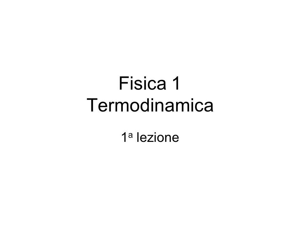 Fisica 1 Termodinamica 1a lezione
