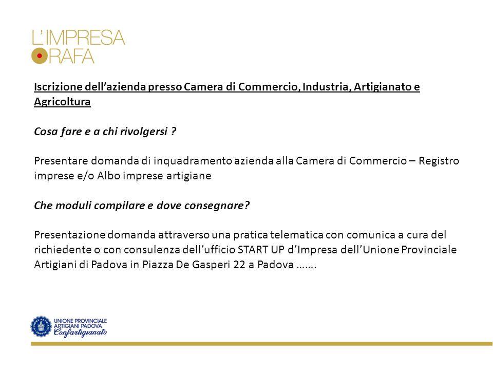 Iscrizione dell'azienda presso Camera di Commercio, Industria, Artigianato e Agricoltura