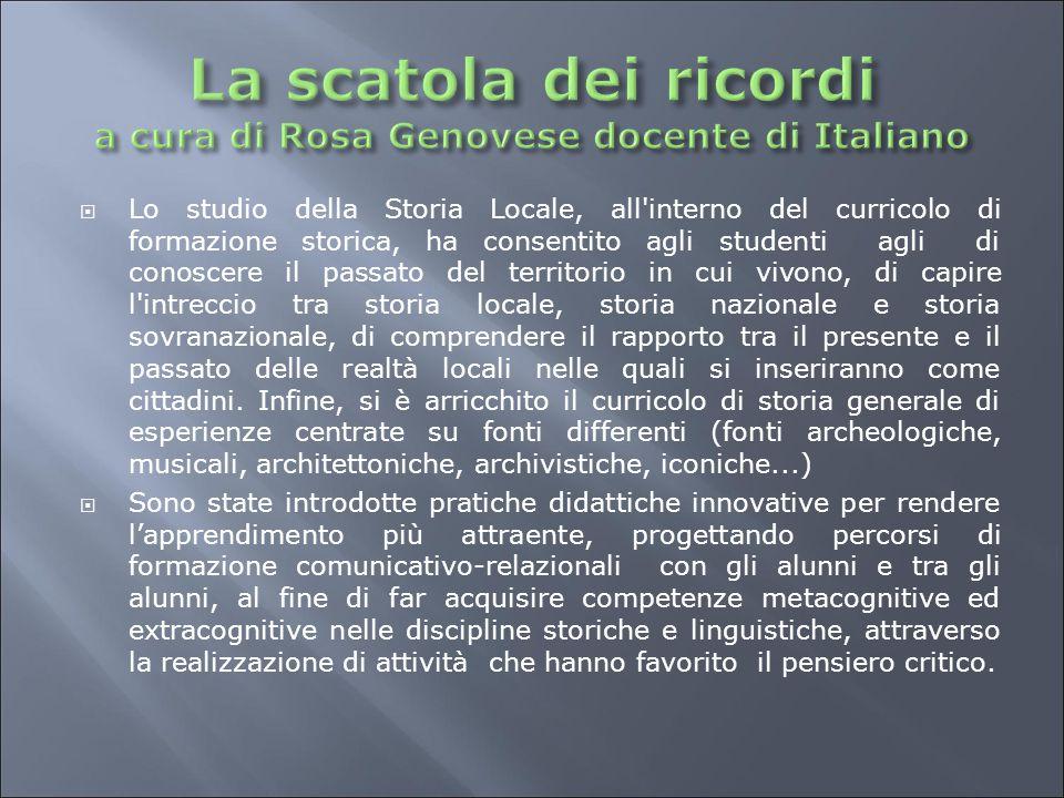 La scatola dei ricordi a cura di Rosa Genovese docente di Italiano