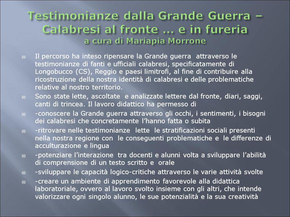 Testimonianze dalla Grande Guerra – Calabresi al fronte … e in fureria a cura di Mariapia Morrone