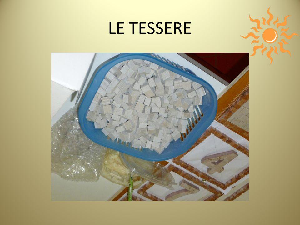 LE TESSERE