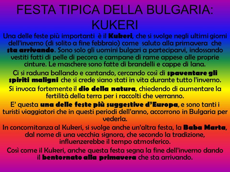 FESTA TIPICA DELLA BULGARIA: KUKERI