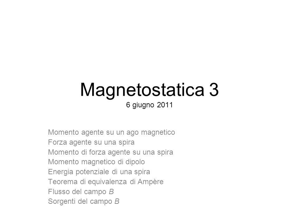 Magnetostatica 3 6 giugno 2011