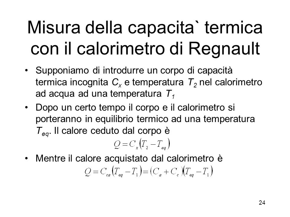 Misura della capacita` termica con il calorimetro di Regnault