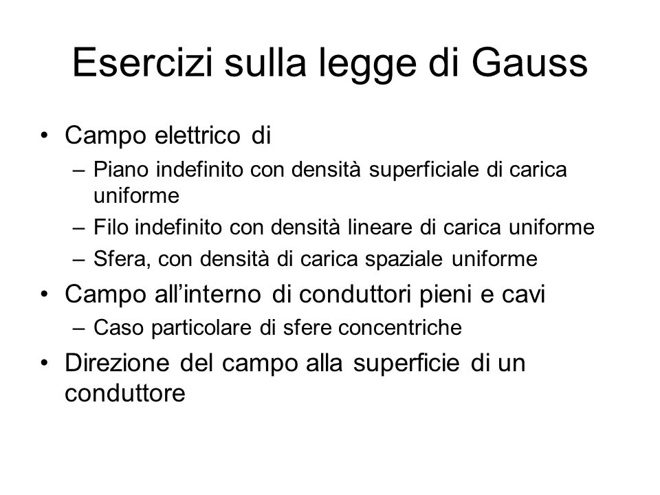 Esercizi sulla legge di Gauss