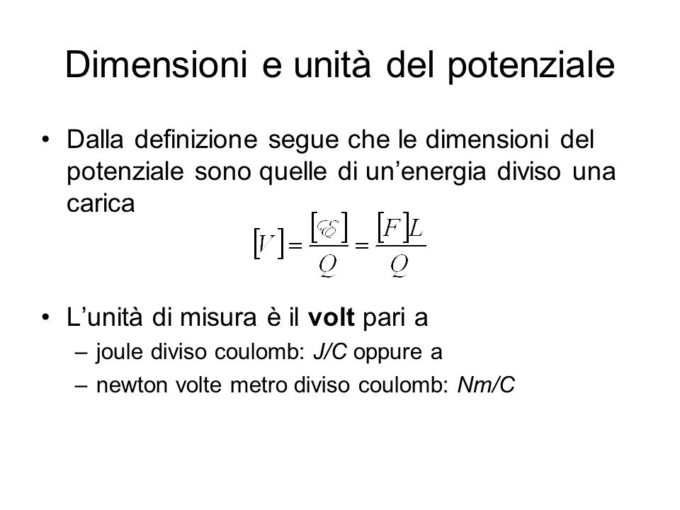 Dimensioni e unità del potenziale