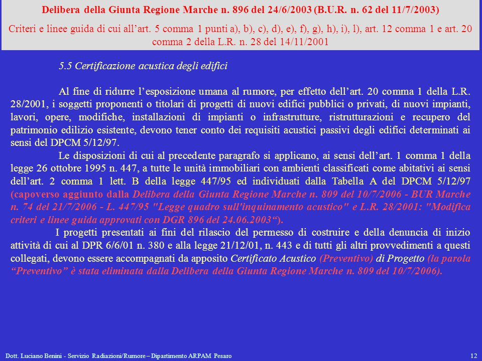 5.5 Certificazione acustica degli edifici
