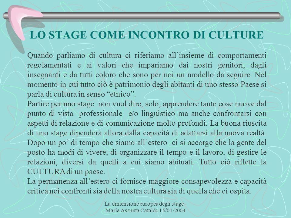 LO STAGE COME INCONTRO DI CULTURE