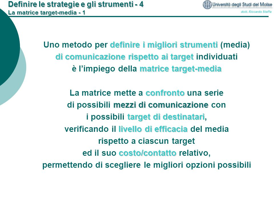Definire le strategie e gli strumenti - 4 La matrice target-media - 1