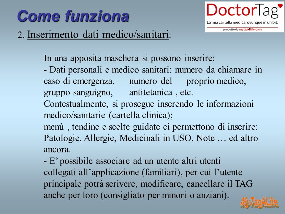 Come funziona MyTag4Life 2. Inserimento dati medico/sanitari: