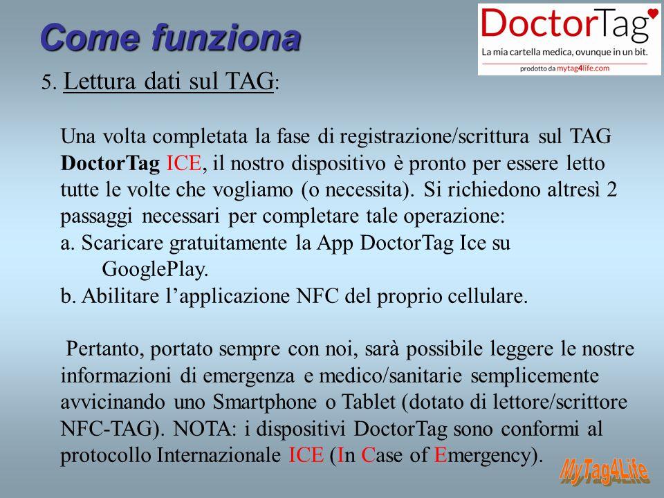 Come funziona MyTag4Life 5. Lettura dati sul TAG: