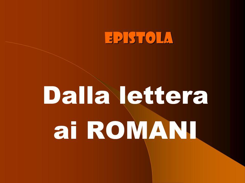 Dalla lettera ai ROMANI