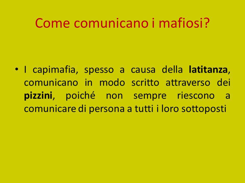 Come comunicano i mafiosi