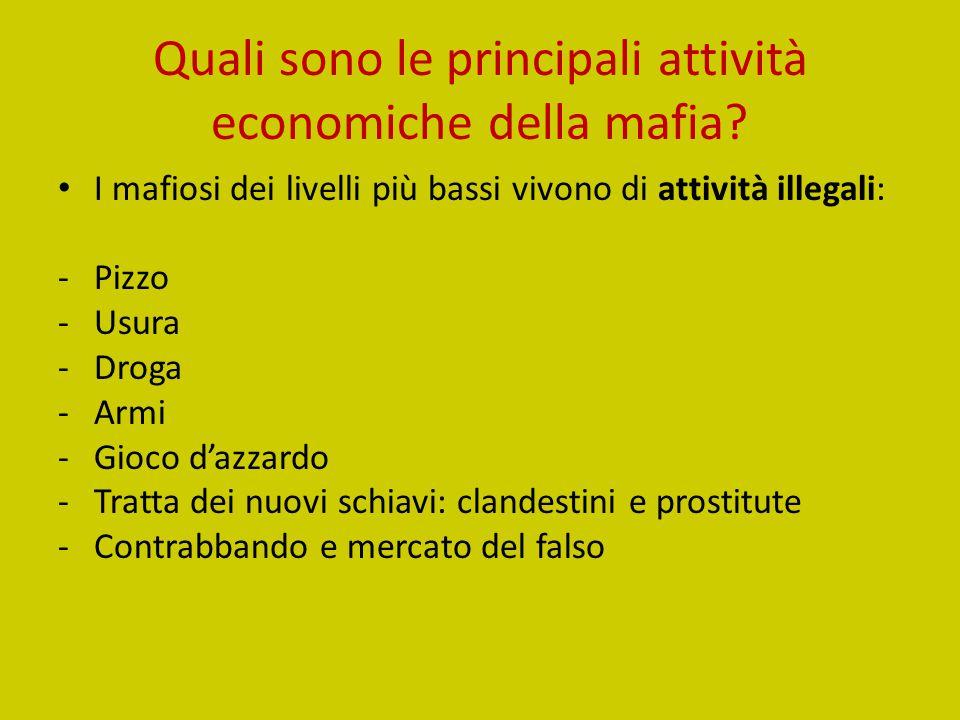 Quali sono le principali attività economiche della mafia