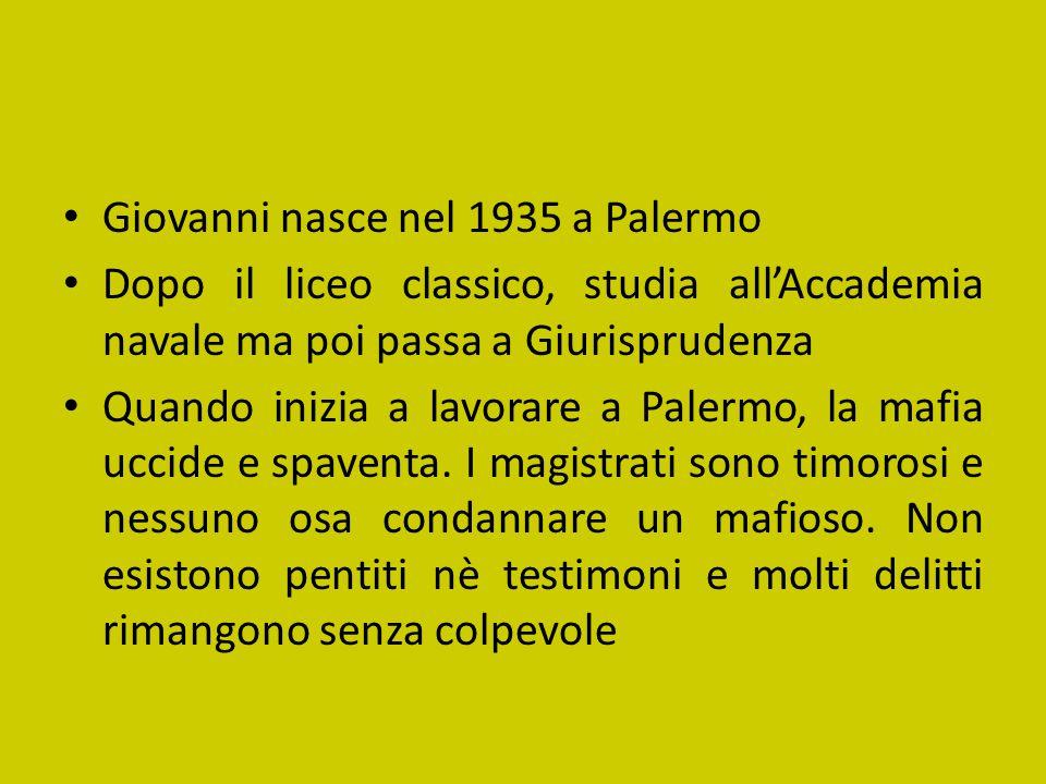 Giovanni nasce nel 1935 a Palermo
