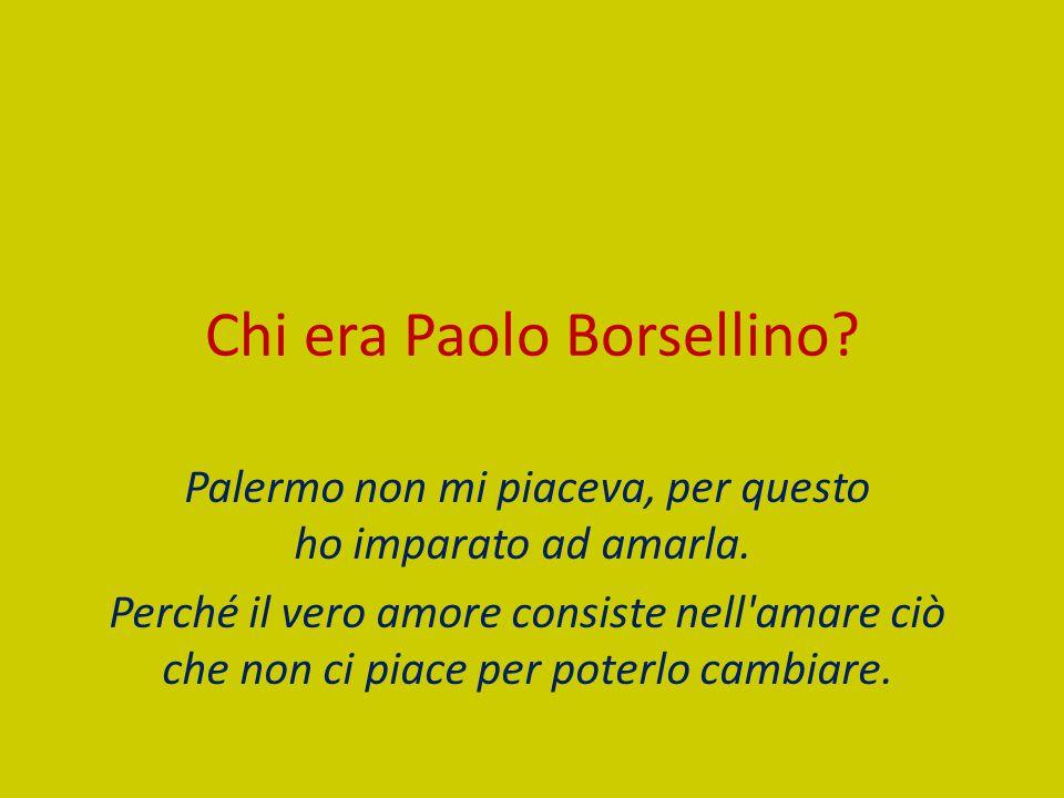 Chi era Paolo Borsellino